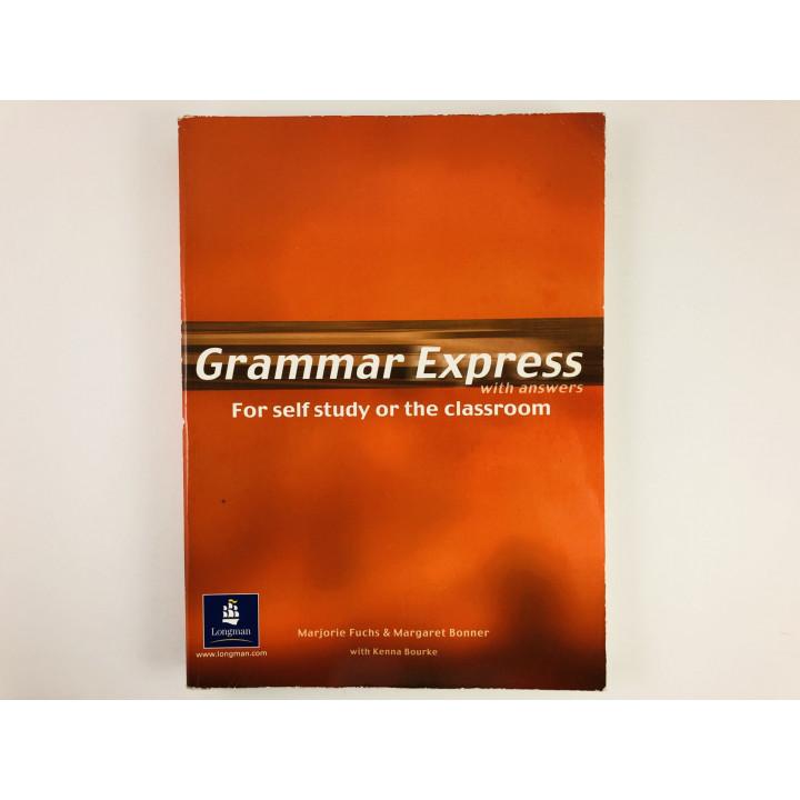 Grammar Express with answers. Грамматический экспресс с ответами. Фукс М., Боннер М., Бурк К. 2003